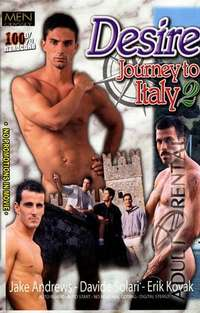 Desire: Journey To Italy 2 | Adult Rental