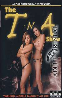 The T-N-A Show | Adult Rental