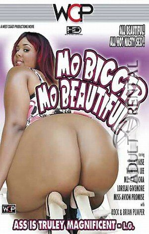 Mo Bigger Mo Beautiful Porn Video Art