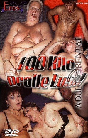 100 Kilo Pralle Lust Porn Video Art