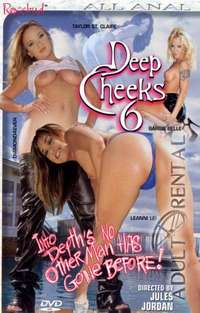 Deep Cheeks 6 | Adult Rental