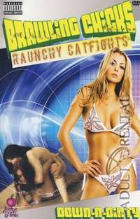 Brawling Chicks Raunchy Catfights | Adult Rental