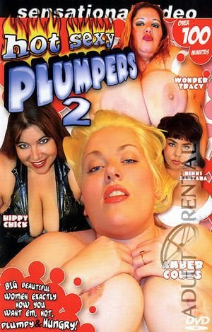 Sexy plumpers and hot