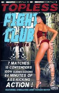 Topless Fight Club Destroys | Adult Rental