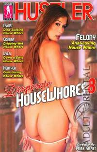 Desperate House Whores 8 | Adult Rental