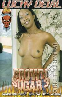 Brown Sugar 3 | Adult Rental