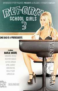 Reform School Girls 3 | Adult Rental