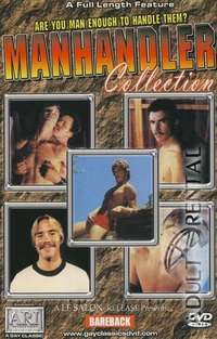 Manhandler Collection | Adult Rental