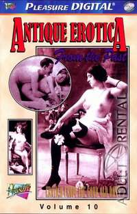 Antique Erotica 10 | Adult Rental