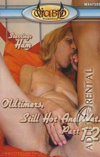 Oldtimers, Still Hot And Wet 12