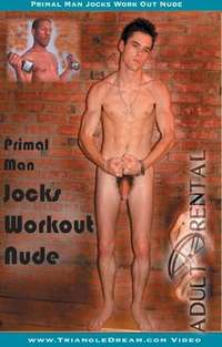 Primal Man Jocks Workout Nude | Adult Rental