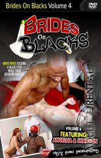 Brides On Blacks 4 | Adult Rental