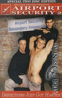 Airport Security 2 Pt 2 | Adult Rental