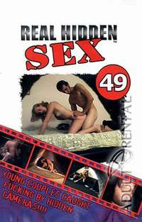 Real Hidden Sex 49 | Adult Rental