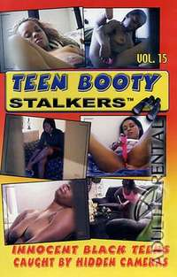 Teen Booty Stalkers 15 | Adult Rental