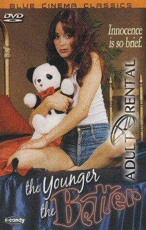 The Younger The Better Porn Video Art