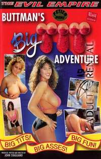 Buttman's Big Tit Adventure | Adult Rental