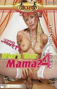Who's Your Mama? 4 | Adult Rental