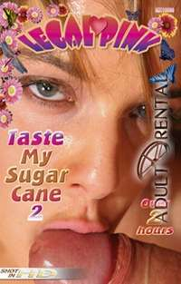 Taste My Sugar Cane 2 | Adult Rental