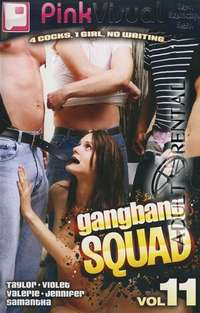 Gang Bang Squad 11 | Adult Rental