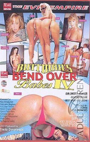 Buttman's Bend Over Babes 4 Porn Video Art