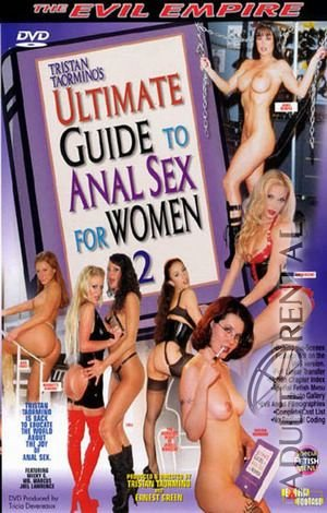 Ultimate Guide To Anal Sex For Women 2 Porn Video