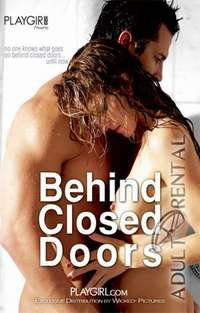Behind Closed Doors | Adult Rental