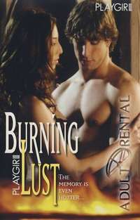 Playgirl Burning Lust | Adult Rental