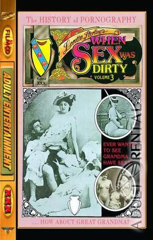 When Sex Was Dirty 3 Porn Video Art