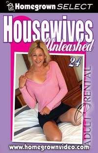 Housewives Unleashed 24 | Adult Rental