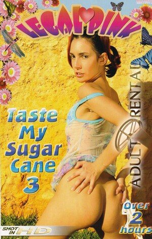 Taste My Sugar Cane 3 Porn Video Art