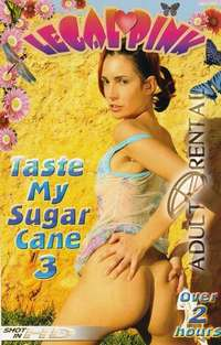 Taste My Sugar Cane 3 | Adult Rental