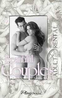 Beautiful Couples | Adult Rental