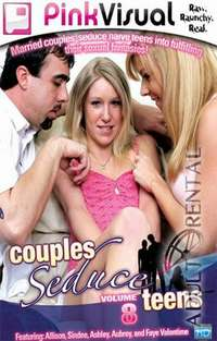 Couples Seduce Teens 8 | Adult Rental