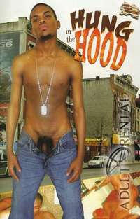 Hung In The Hood | Adult Rental
