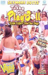 Seymore Butts Tushy Girls Play Ball