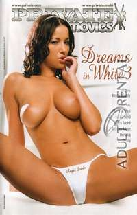 Dreams In White 3 | Adult Rental