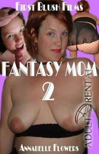 Fantasy Mom 2 | Adult Rental