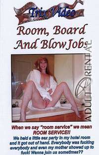 Room Board And Blowjobs | Adult Rental