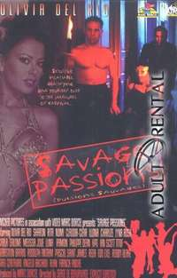 Savage Passions | Adult Rental