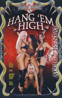 Hang 'Em High | Adult Rental