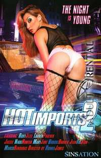 Hot Imports 2 | Adult Rental