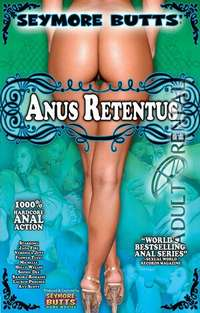 Seymore Butts Anus Retentus | Adult Rental