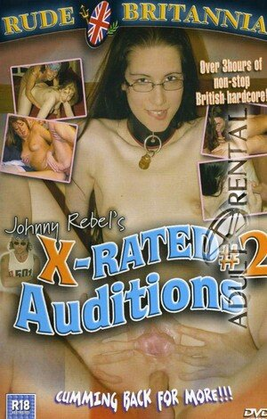 X-Rated Auditions 2 Porn Video Art