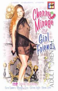 Cherry Mirage & Girl Friends | Adult Rental