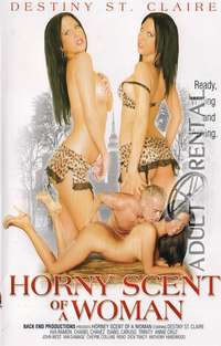 Horny Scent Of A Woman