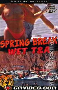 Spring Break Wet T And A | Adult Rental