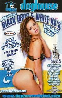 Black Bros and White Ho's 3 | Adult Rental