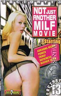 Not Just Another MILF Movie