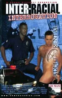 Inter-Racial Interrogation | Adult Rental